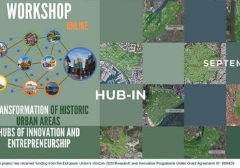Hubs of Innovation and Entrepreneurship for the Transformation of Historic Urban Areas